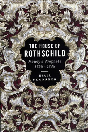 The House of Rothschild: Volume 1