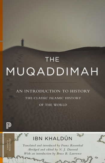 The Muqaddimah: An Introduction to History